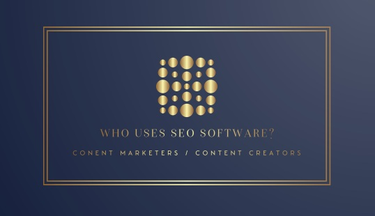 Content marketers and content creators both use SEO software