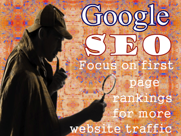 Focus on Google SEO